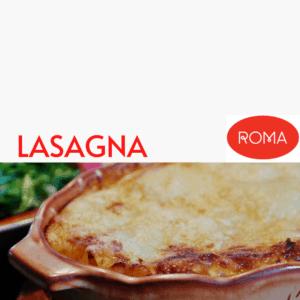 Lasagna at Roma